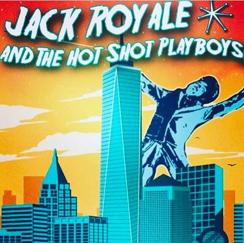 Jack Royale & The Hot Shot Playboys + MILHOUSE