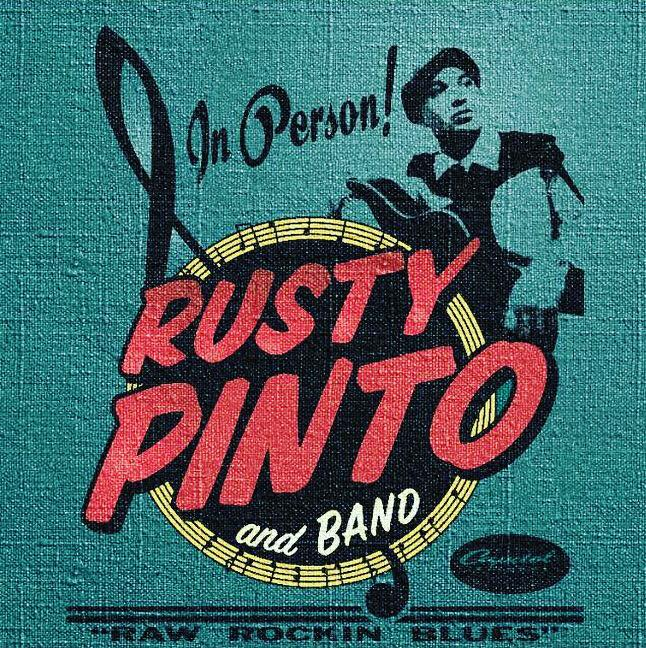 Rusty Pinto & Band + Milhouse!